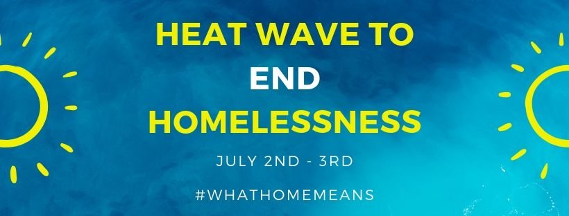 Heat Wave to End Homelessness